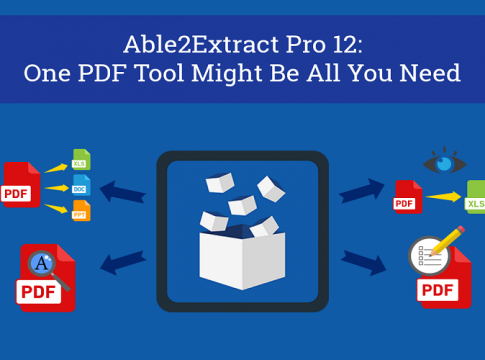 Able2Extract Pro 12 One PDF Tool May Be All You Need