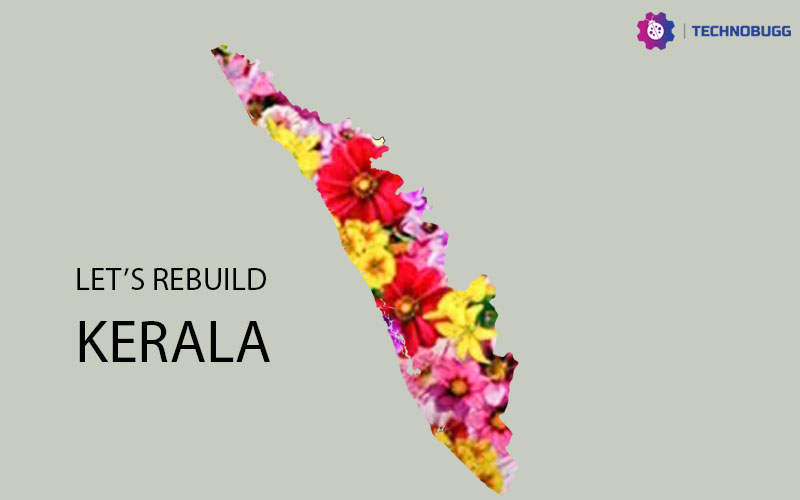 Let's Rebuild The God's Own Country - Kerala