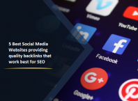 5 Best Social Media Websites providing quality backlinks that work best for SEO