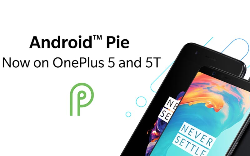 OnePlus Backed Android Pie For OnePlus 5 And 5T