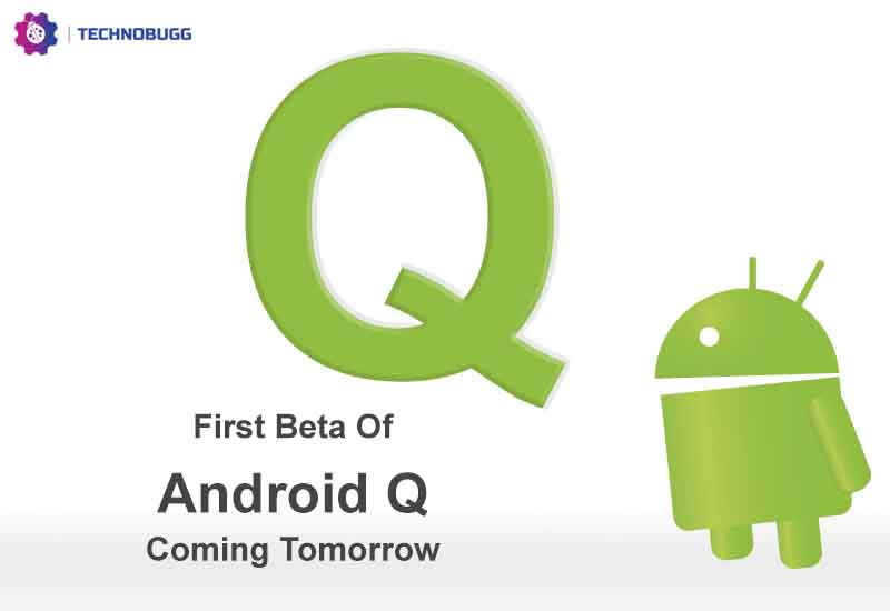 Android Q Beta Tipped To Roll Out March 13