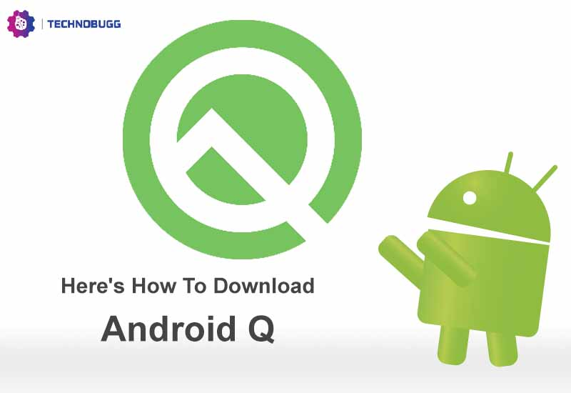 Here's How To Download Android Q