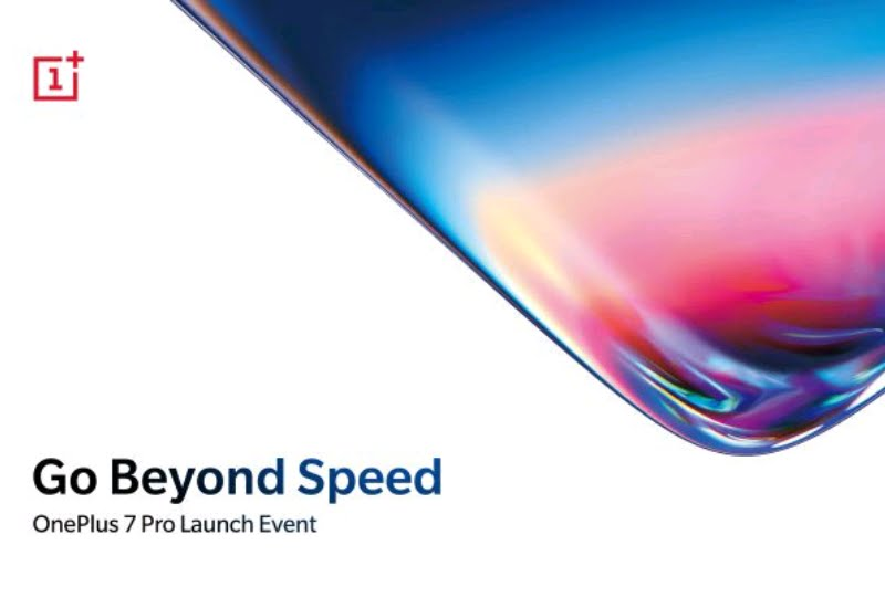 OnePlus 7 And OnePlus 7 Pro Launch Today Heres How To Watch Event Live