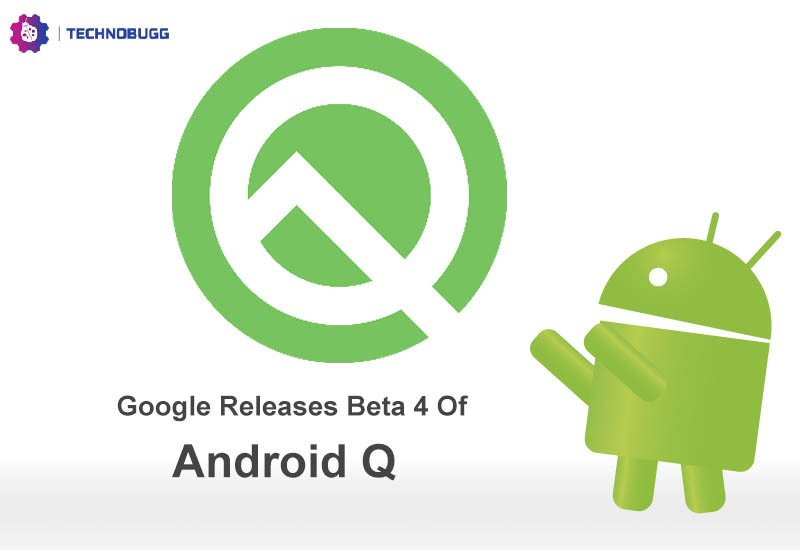 Google Releases Android Q Beta 4