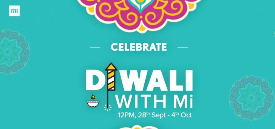 Xiaomi Announces Diwali With Mi Sale Here's Everything You Need To Know