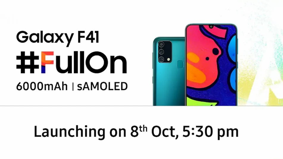 Samsung Galaxy F41 India Launch Date Confirmed Along With Key Specifications