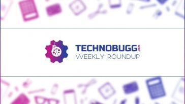 TechnoBugg's Weekly Roundup